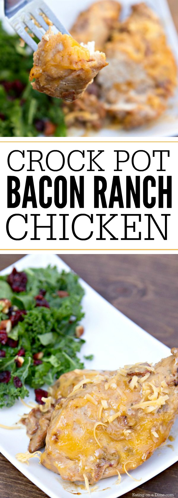 Try this easy Crock Pot Cheesy Bacon Chicken Recipe. It is simple and packed with flavor. You will be shocked how delicious this Ranch Bacon Chicken crock pot recipe is! #eatingonadime #crockpotrecipes #dinnerrecipes