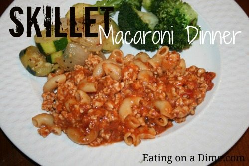 Skillett Macaroni Dinner – Have dinner ready in under 15 minutes!