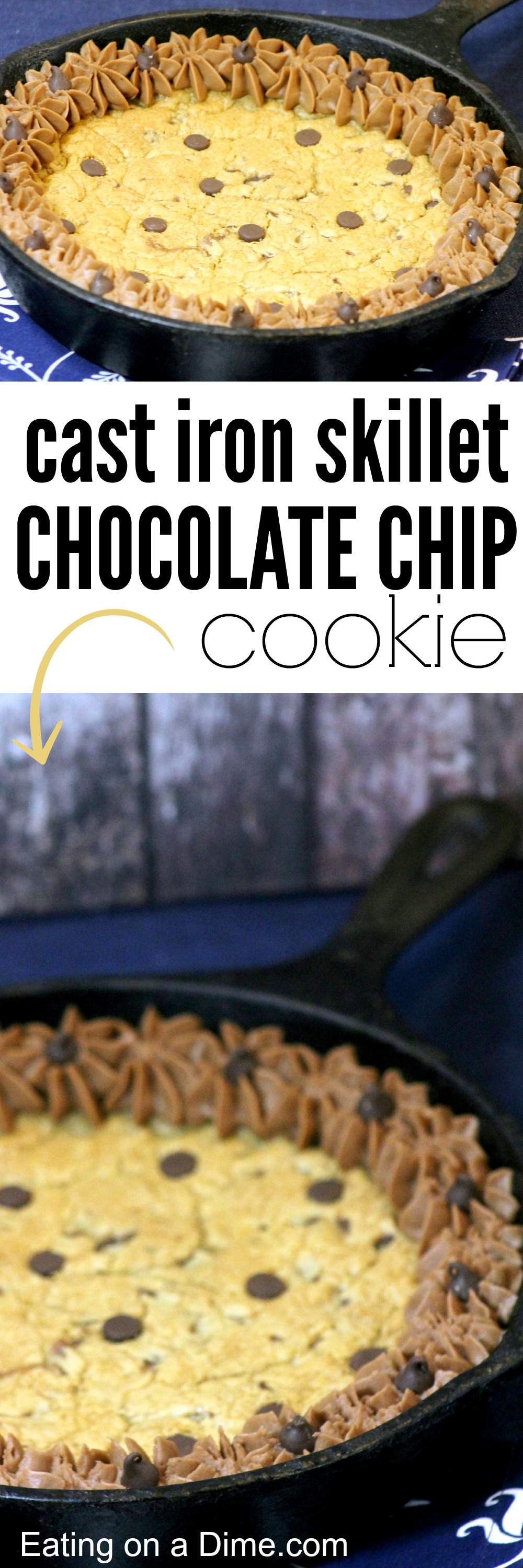 Cast Iron Skillet Chocolate Chip Cookie - Eating on a Dime