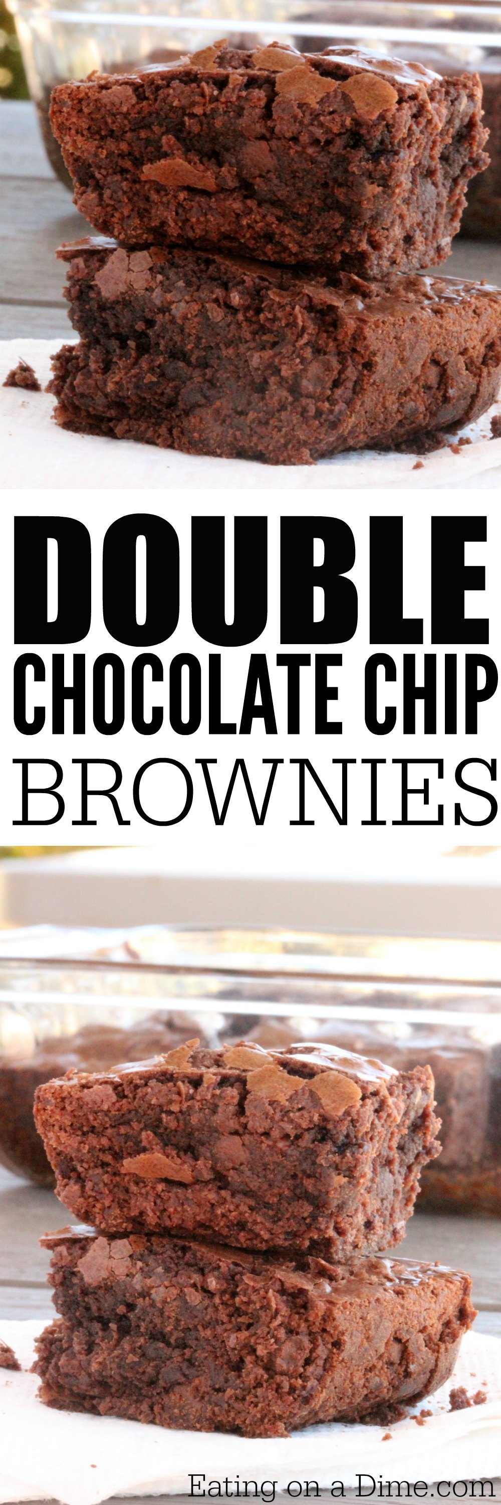 Double Chocolate Chip Brownies - Eating on a Dime