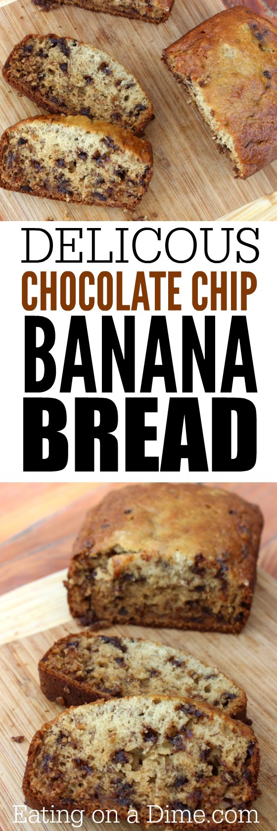 Simple Chocolate chip banana bread Recipe - Eating on a Dime