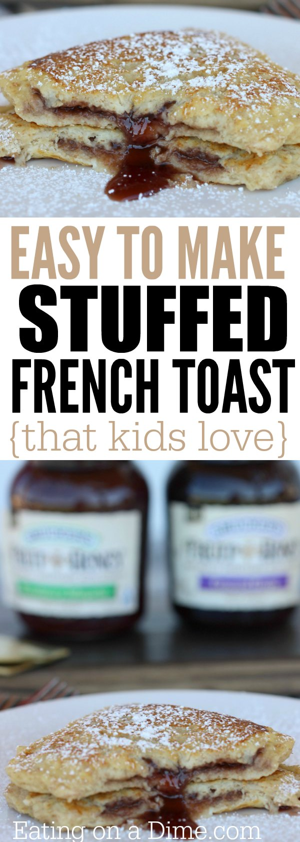 Looking For An Easy French Toast Recipe You Are Going To Love This Kid  Friendly Kid