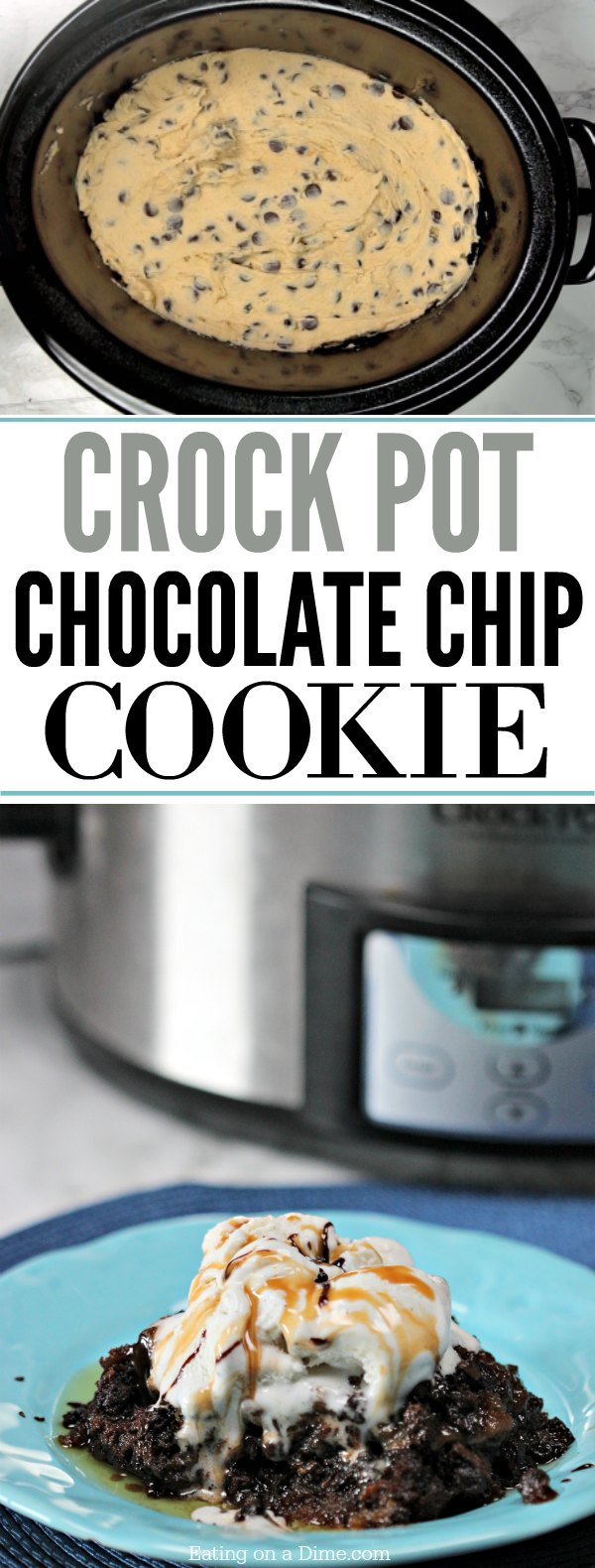 Crock Pot Chocolate Chip Cookie Recipe - Easy Crock pot dessert!