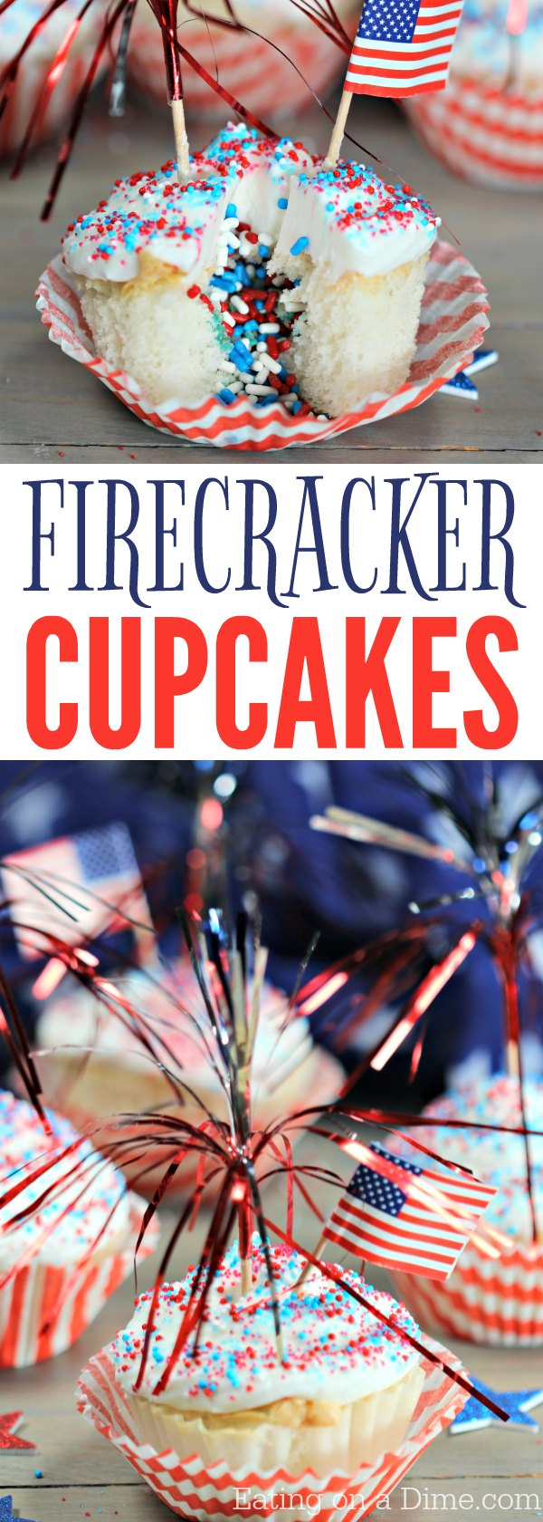 These quick and Easy 4th of July Cupcakes are so fun! These firecracker cupcakes have a surprise of sprinkles in the middle! They're perfect for parties!ake this 4th of July dessert today!