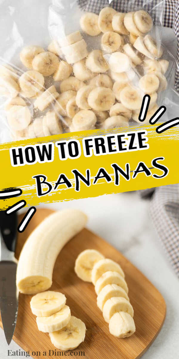 Learn how to freeze bananas so you can easily use them for smoothies or for baking. I love freeze bananas to use in banana bread and I love using frozen slices of bananas in my Smoothies. Learn how to save money by freezing bananas. #eatingonadime #freezertips #bananas