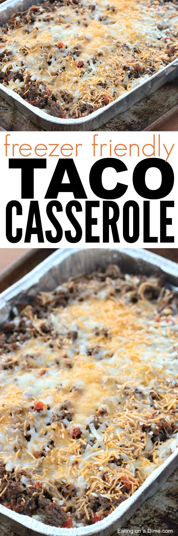 freezer friendly easy taco rice casserole
