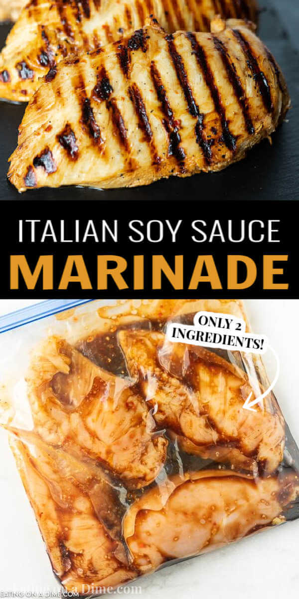 You are going to love this 2 ingredient chicken marinade that is perfect for grilled or baked chicken. This Italian Soy Sauce Marinade is easy to make and packed with flavor. This is definitely of the best chicken marinades! #eatingonadime #marinaderecipes #grillingrecipes
