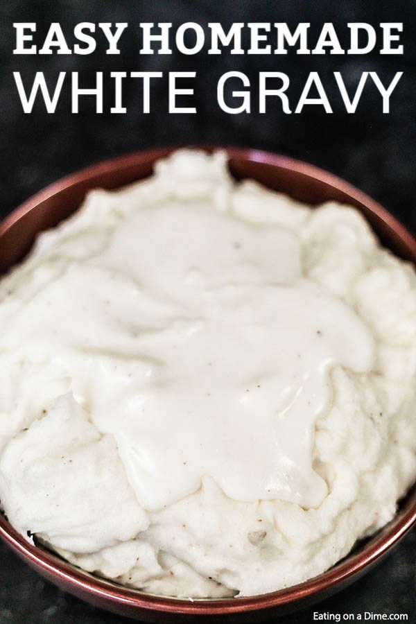 Learn how to make this easy homemade White Gravy Recipe in just a few minutes and with simple pantry ingredients. Save money by making your own white gravy! This southern white gravy recipe is the best for my favorite Southern recipes like biscuits and gravy for breakfast or chicken fried steak for dinner! #eatingonadime #gravyrecipe #easyrecipes