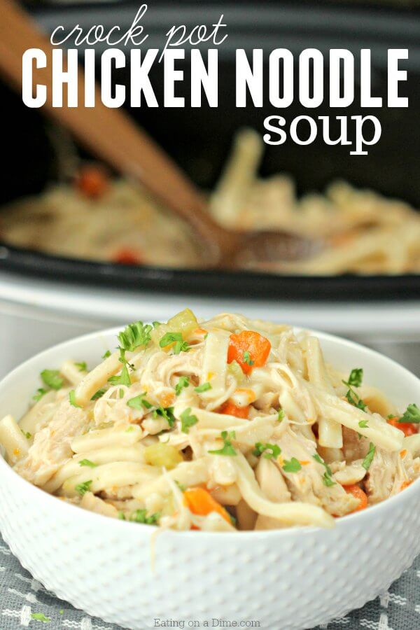crock pot chicken noodle soup easy slow cooker chicken