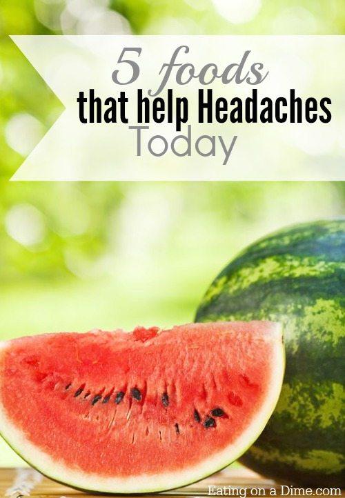 Foods To Eat To Make A Headache Go Away