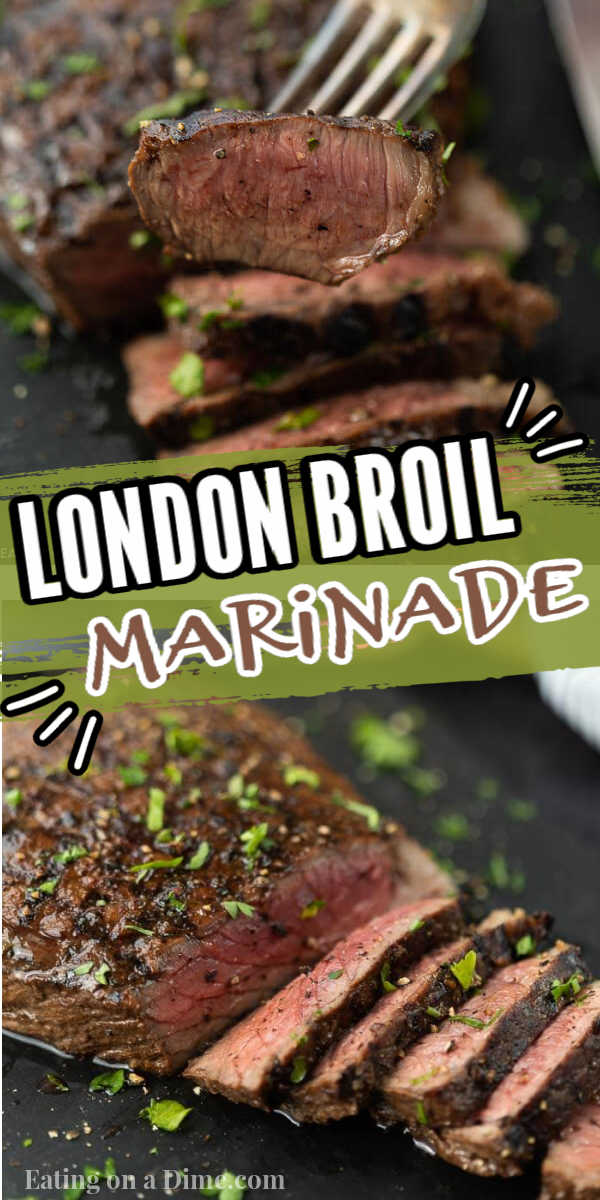 You are going to love this easy London broil marinade recipe. This marinade recipe with soy sauce is easy and delicious. Learn how to grill a London broil with this marinade to make perfectly tender London broil. #eatingonadime #marinaderecipes #grillingrecipes #londonbroilrecipes