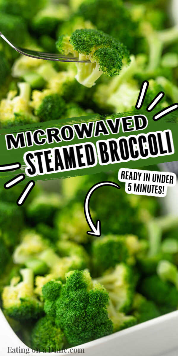 Learn how to steam broccoli in microwave without a steamer. This easy and healthy side dish takes only 3 minutes! Enjoy tender broccoli in minutes. #eatingonadime #broccolirecipes #sidedishrecipes