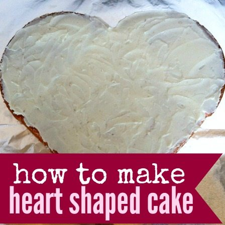 how to make a heart shaped cake   eating on a dime