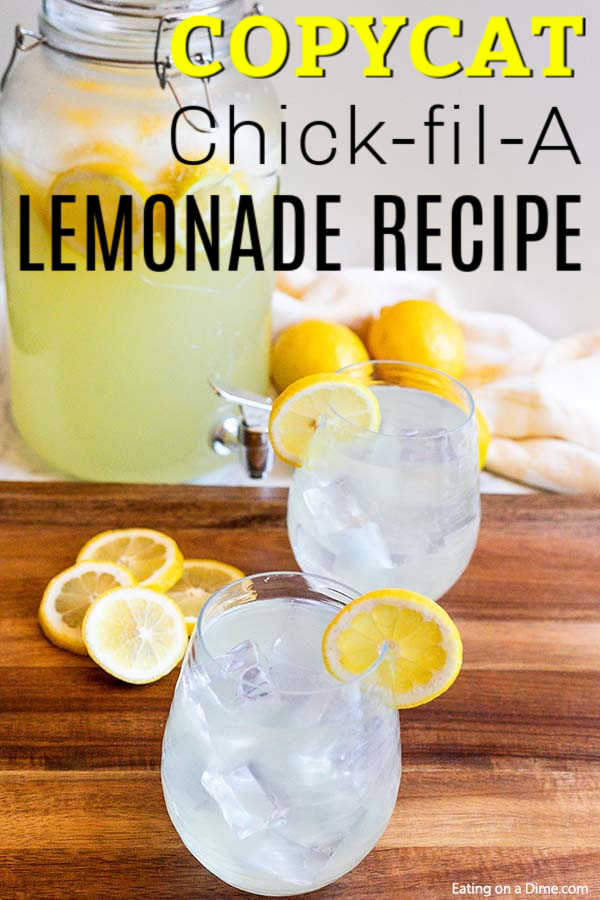 Copy Cat Chick Fil A Lemonade Recipe Only 2 Ingredients