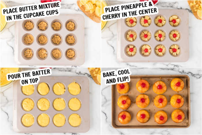 4 photos showing the process of how to make the cupcakes.  1st photo is a muffin tin with butter mixture in the bottom.  The 2nd photo is the pineapple and cherries added.  The 3rd photo is the batter poured on top.  The final photo if after the cupcakes have been baked and flipped onto a baking sheet to cool.