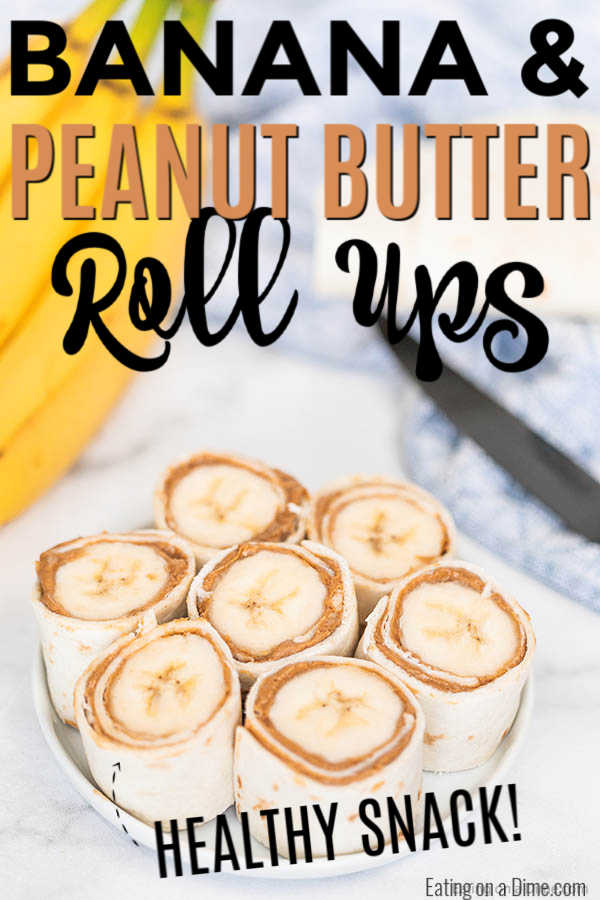 You have to try this easy Banana Peanut Butter Roll ups for an easy after school snack. These 3 ingredient banana peanut butter rolls are always a favorite!