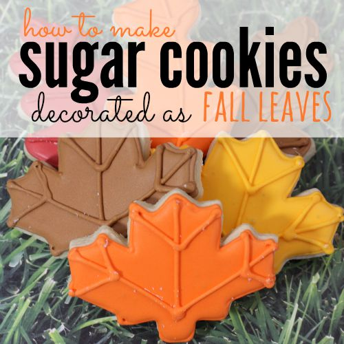 Fall Leaves Decorated Sugar Cookies Recipe Eating On A Dime