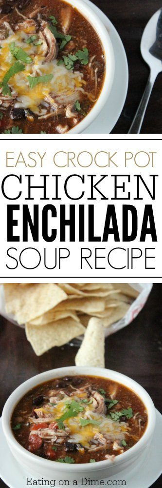 Easy Chicken Enchilada Soup Recipe Eating On A Dime