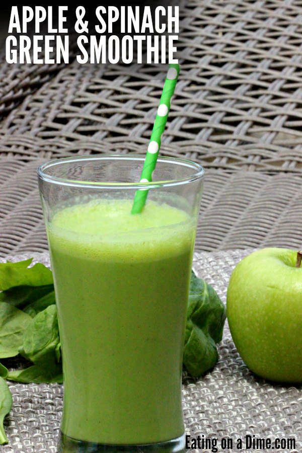 Apple Spinach Green Smoothie Recipe Eating On A Dime