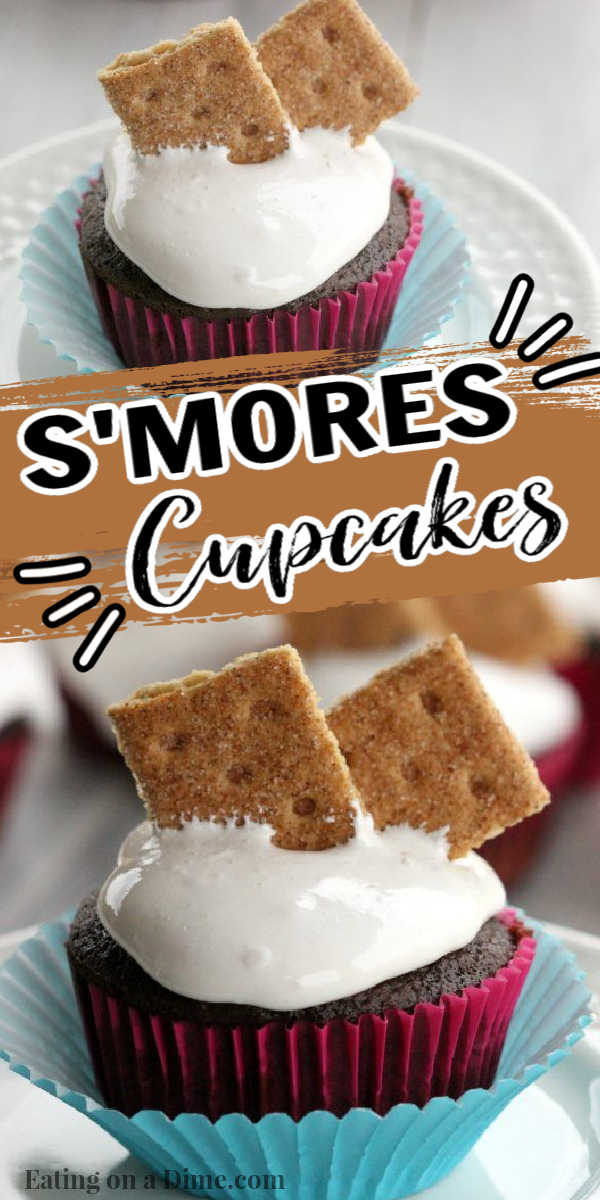 You are going to love this quick and easy s'mores cupcakes recipe. This s'mores dessert with marshmallows and graham crackers is fun for the kids and the entire family. It is the perfect summer dessert. This is the best easy cupcake recipe! #eatingonadime #cupcakerecipes #smoresrecipes #dessertrecipes