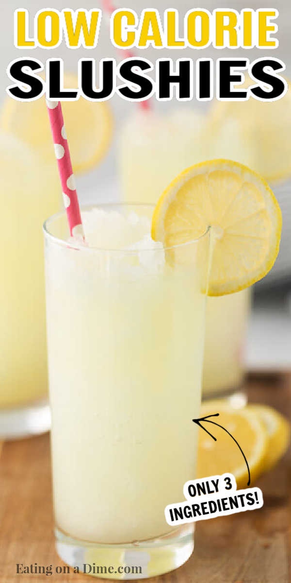 This low calorie slush recipe is easy to make with only 3 ingredients and is only 60 calories per slush. This low calorie slushy is one of my favorite quick and easy drinks. These low calories slushies are perfect for the Spring and Summer! #eatingonadime #drinkrecipes #slushierecipes #summerrecipes