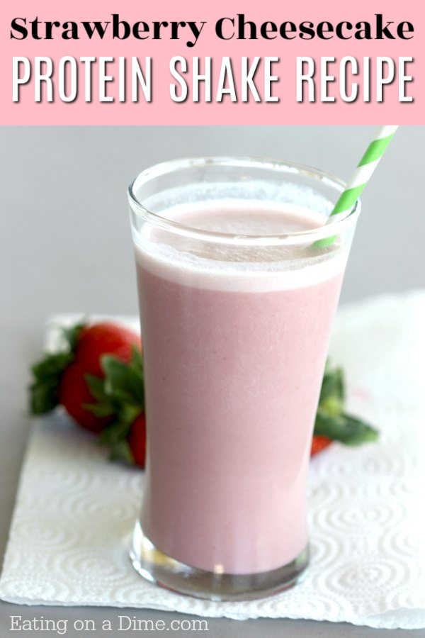 Eating On A Dime Strawberry Protein Shake