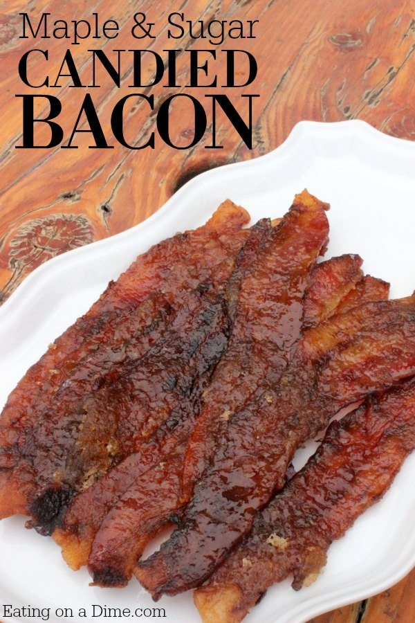 Candied Bacon Recipe - Easy Caramelized bacon recipe