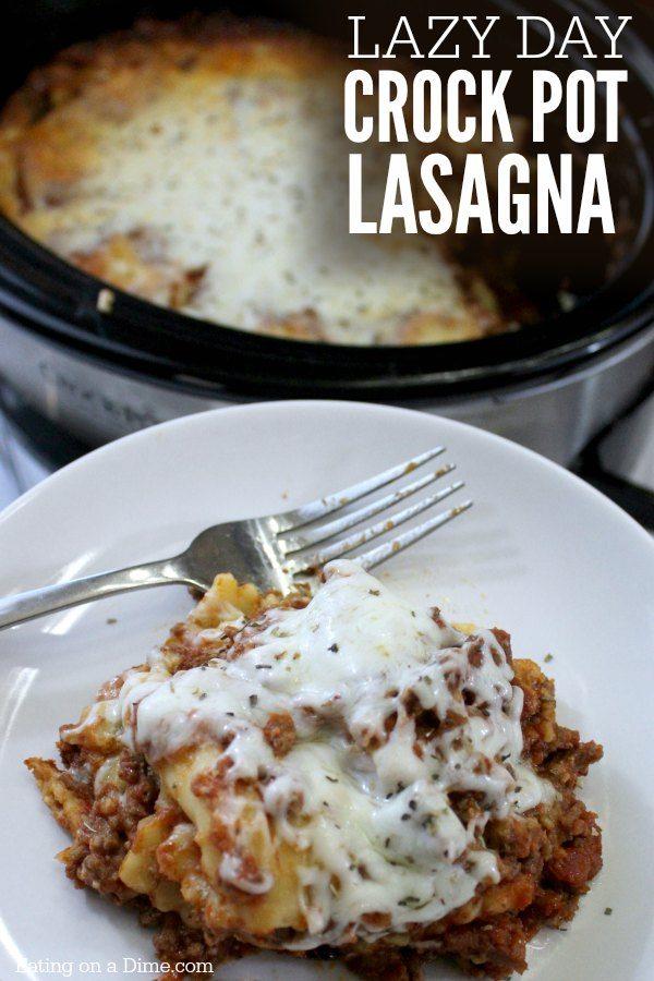 Crock Pot Lasagna Recipe Easy Slow Cooker Lazy Day Lasagna Recipe