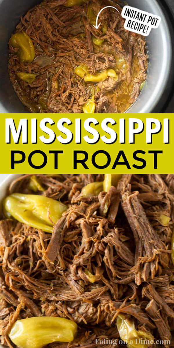 This instant pot Mississippi roast recipe is easy to make with only 4 ingredients. You will love this instant pot Mississippi roast beef than can be made from frozen and is great if you're following a low carb or keto diet. My entire family love this Mississippi beef roast made in an electric pressure cooker! #eatingonadime #instantpotrecipes #beefrecipes #mississippiroast