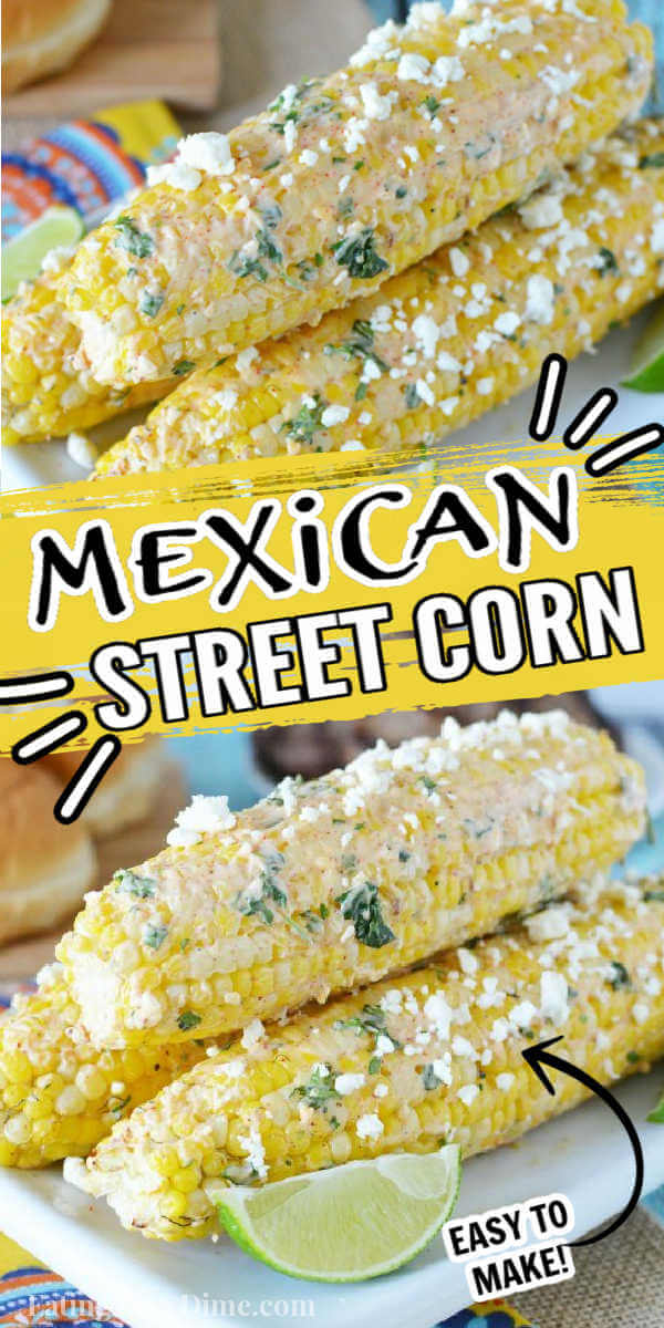 Learn how to make Mexican corn on the cob on the grill. These Mexican street corn with mayo recipe is delicious and super easy to make! This is the best street food with this Mexican street corn recipe. #eatingonadime #mexicanstreetcorn #mexicancornonthecob #streetfoods