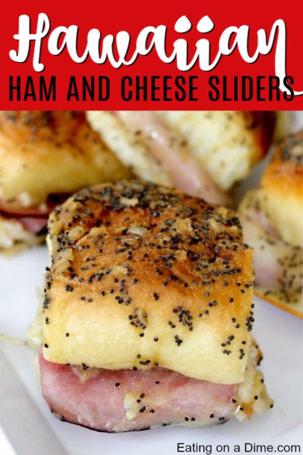 Hawiian Ham And Cheese Sliders Recipe Easy Ham And Cheese Sliders