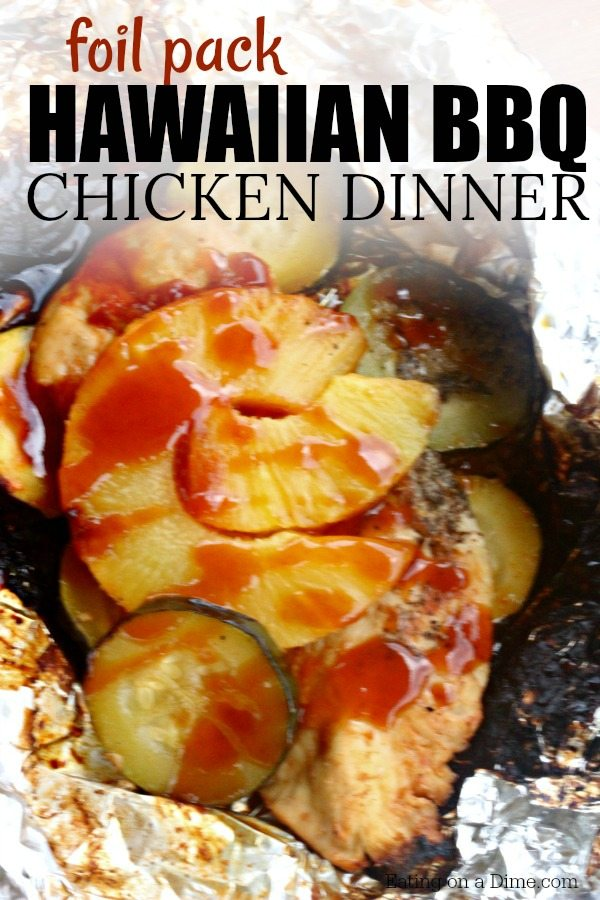 Foil Packet Hawaiian Bbq Chicken Recipe Eating On A Dime
