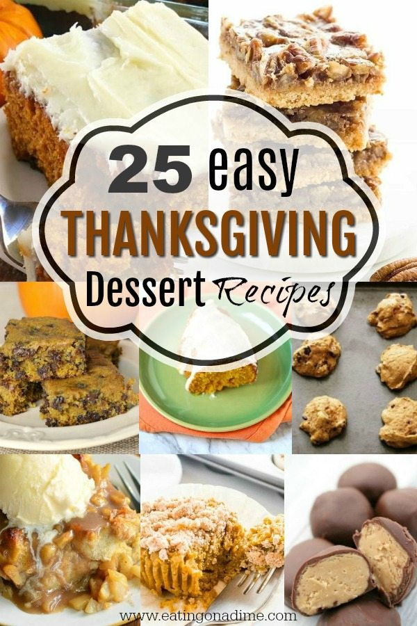 Get tried-and-true pie recipes for pumpkin, pecan, apple, and sweet potato pies: all of your Thanksgiving favorites! Our Most Popular Thanksgiving Desserts. Crave-worthy recipes for cheesecakes and pies, cake rolls and bread pudding. Thanksgiving Desserts for Non-Bakers. If baking's not your bag, check out these 11 no-bake desserts.