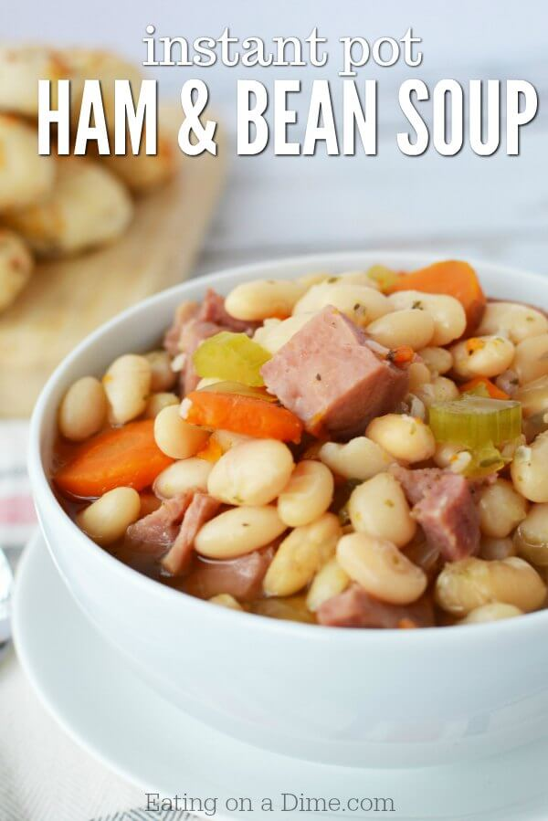 Ham and Bean Soup Instant Pot Recipe - Quick & Easy in the ...