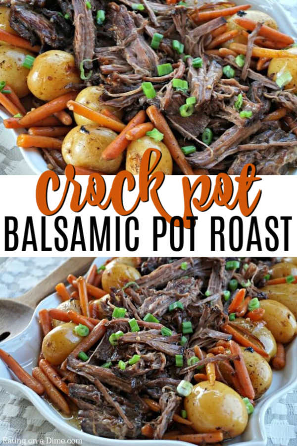Try this easy Balsamic Crock pot Pot Roast Recipe! This balsamic slow cooker pot roast recipe is the best. Easy simple pot roast recipe is so tender and simple to make in the crock pot! #eatingonadime #dinnerrecipes #crockpotrecipes