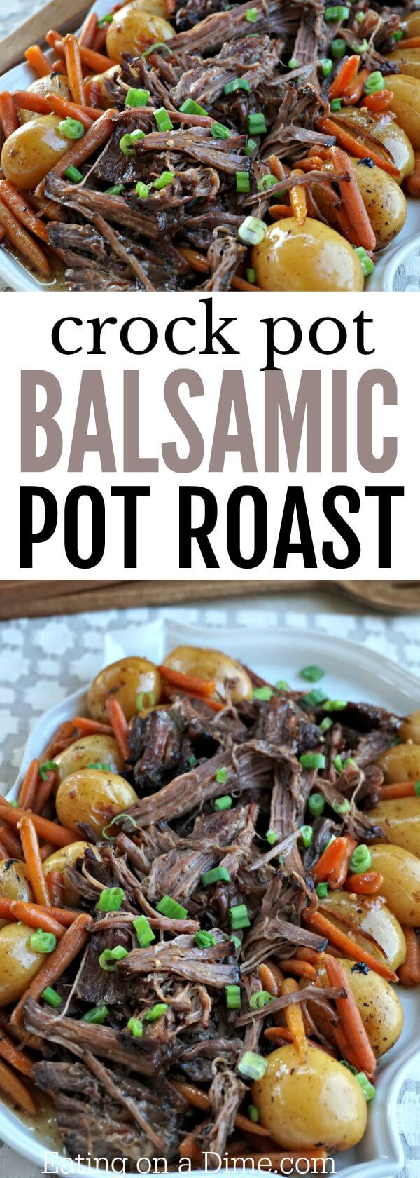 Try this easy Balsamic Crock pot Pot Roast Recipe! This balsamic slow cooker pot roast recipe will be a hit. Easy pot roast recipe is so tender.