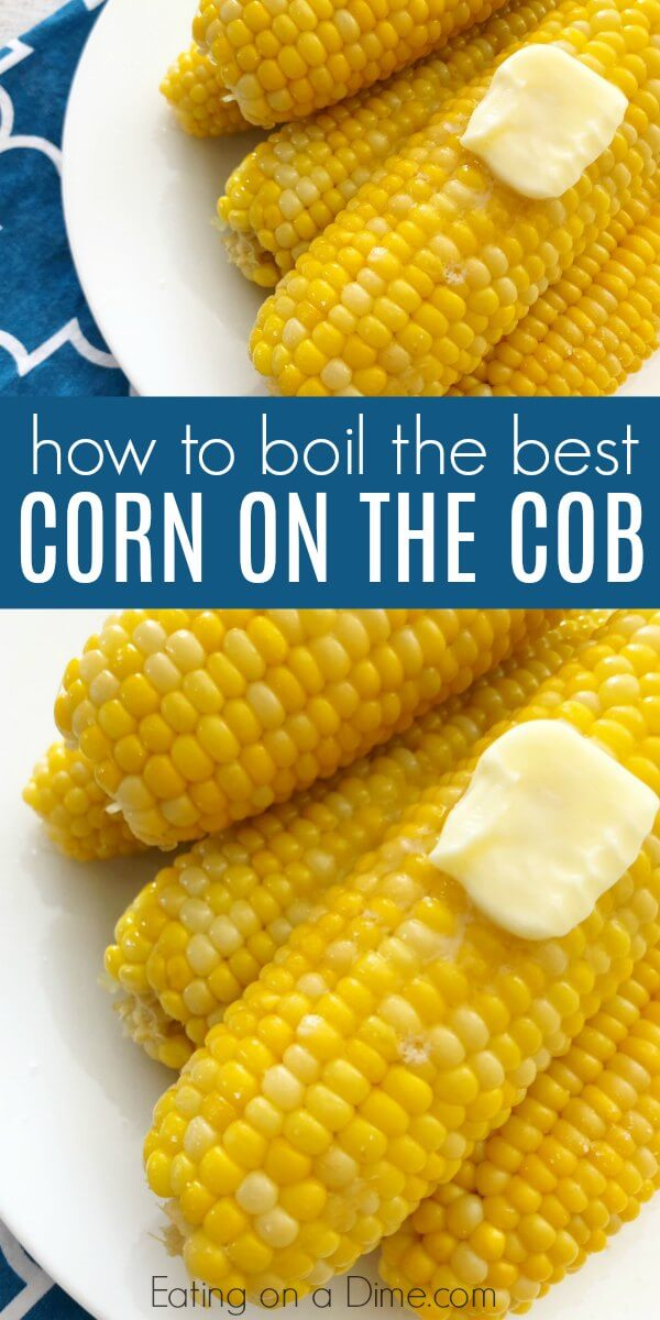 Boiling corn on the cob is so simple! We have the best recipe for perfect corn on the cob! Learn how to boil corn on the cob that is amazing! Once you know how long to boil corn on the cob and what to add, you will always make corn this way!