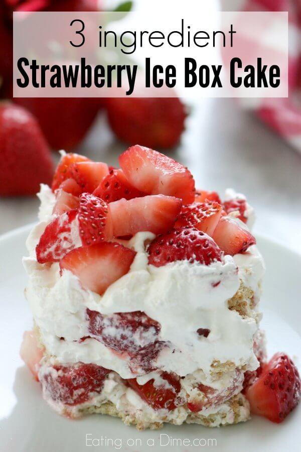 Make this Strawberry icebox cake with 3 ingredients!This Strawberry icebox cake recipe is so simple. No bake strawberry icebox cake is the perfect dessert.