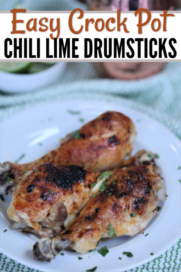 With just a few easy ingredients, you can make Crock Pot Chili Lime Chicken Drumsticks Recipe. The chili and lime combination makes for an incredible meal.