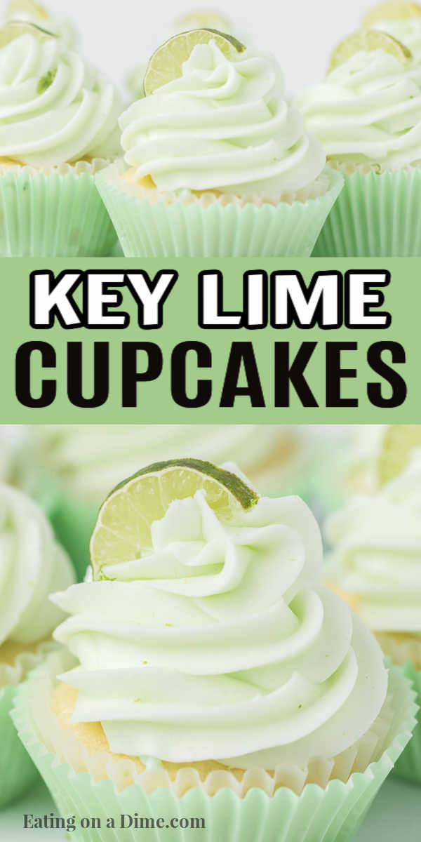 These Key Lime Cupcakes are easy to make with a cake mix. These Key Lime Cupcakes are sweet with a little bit sour and are the delicious and moist. You are going to love these simple, delicious and easy Key Lime Cupcakes Recipe. #eatingonadime #cupcakerecipes #keylimerecipes #dessertrecipes