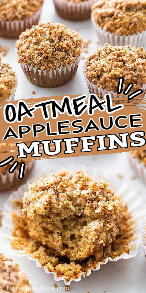 These Oatmeal Applesauce muffins are healthy and easy to make. You will love these healthy oatmeal, no sugar and easy apple sauce muffins. This is one of my favorite muffins recipes. These apple sauce no egg muffins are made with oats, are white sugar free and are the best applesauce muffins! #eatingonadime #muffinrecipes #breakfastrecipes #applesaucemuffins #applesaucerecipes