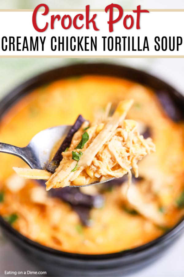 Slow Cooker Creamy Chicken Tortilla Soup Recipe Easy And Frugal