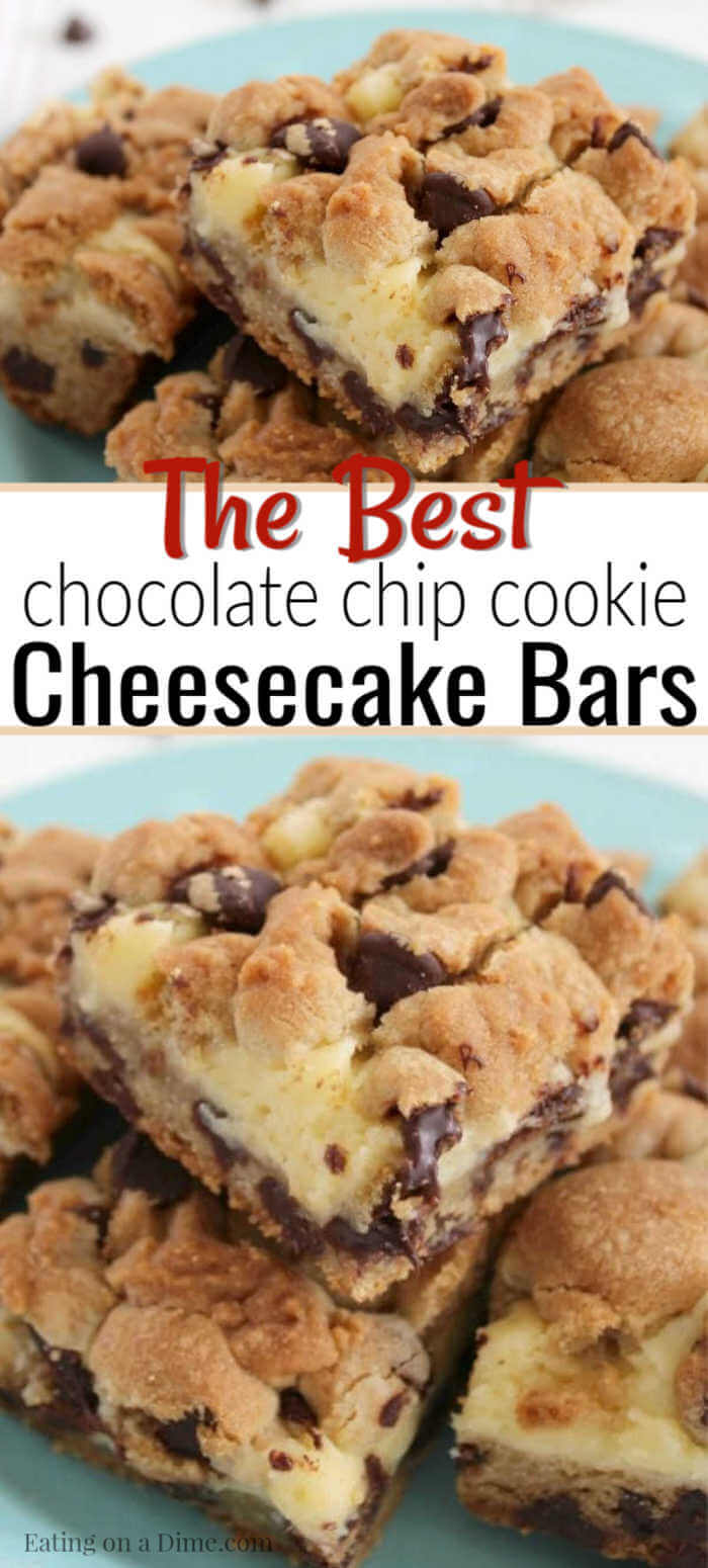 Chocolate Chip Cookie Cheesecake Bars Easy Dessert Idea