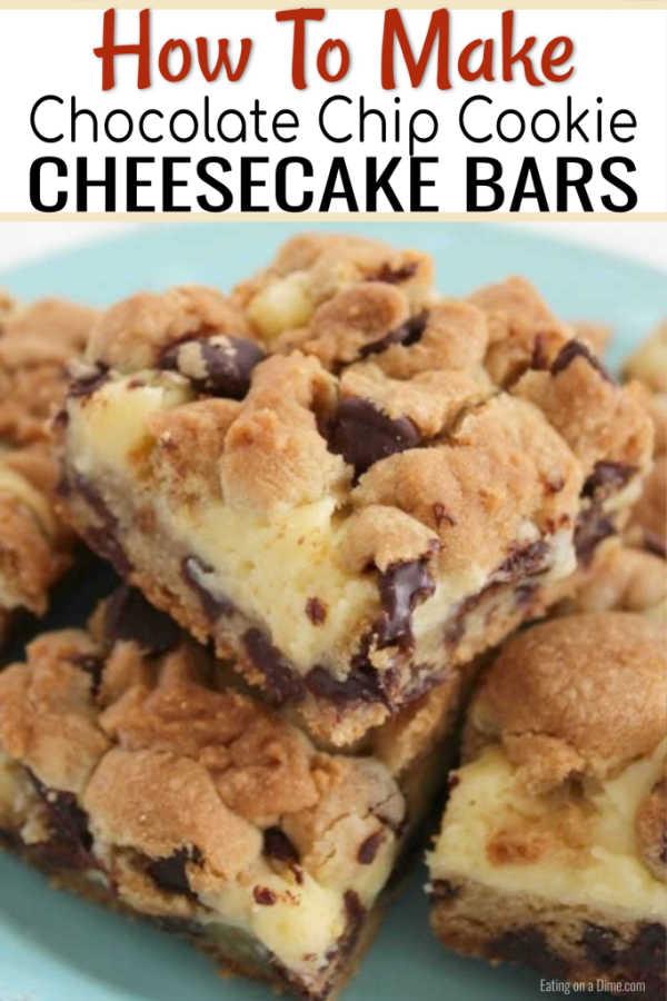 Chocolate Chip Cookie Cheesecake Bars Easy Dessert Idea