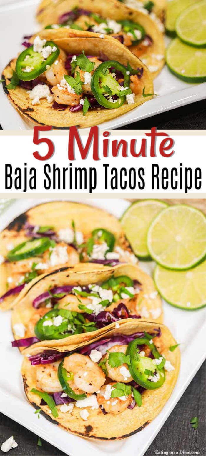 Baja Shrimp Tacos Recipe can be ready in minutes. Enjoy a delicious baja shrimp tacos restaurant style meal at home that will save you time and money.