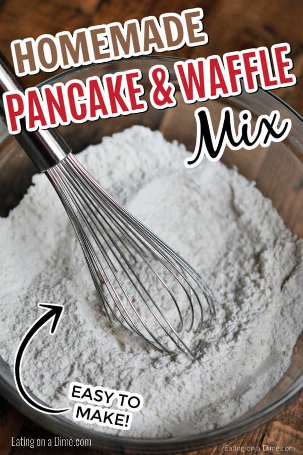 C'est le MEILLEUR mélange à crêpes et gaufres maison qui existe. Cette recette de mélange de crêpes maison avec de la farine est facile à faire à partir de zéro et fait des crêpes moelleuses. Apprenez à faire ce mélange de crêpes simple que vous pouvez préparer à l'avance et avoir des crêpes à tout moment ! Ce mélange de crêpes et de gaufres maison est l'une de mes idées de petit-déjeuner préférées et vous aimez cette recette facile et simple ! #eatingonadime #pancakemix #wafflemix #breakfastrecipes #pancakerecipes #easyrecipes #familyrecipes