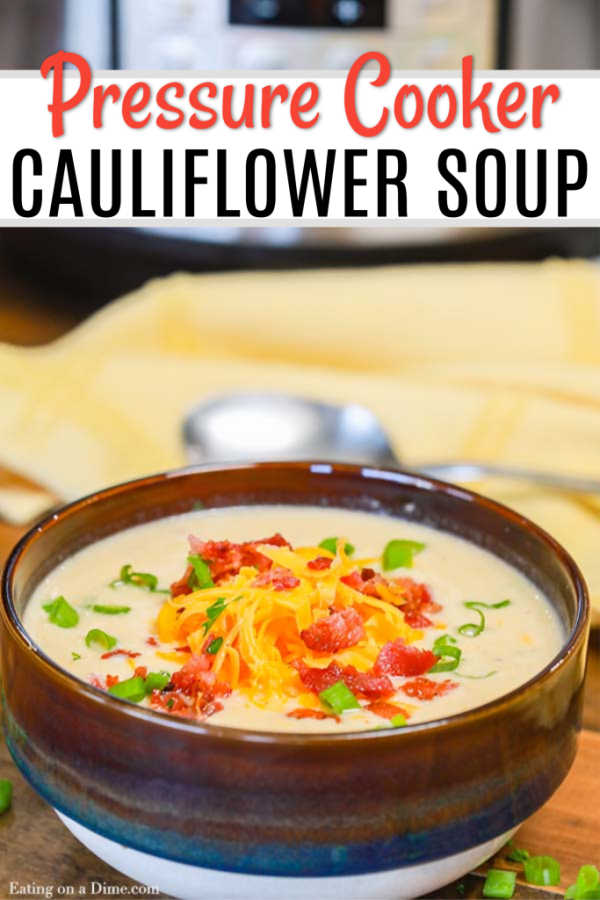 Instant Pot Cauliflower Soup Recipe is creamy and delicious plus keto friendly. Enjoy a warm bowl of soup that tastes like comfort food without guilt.