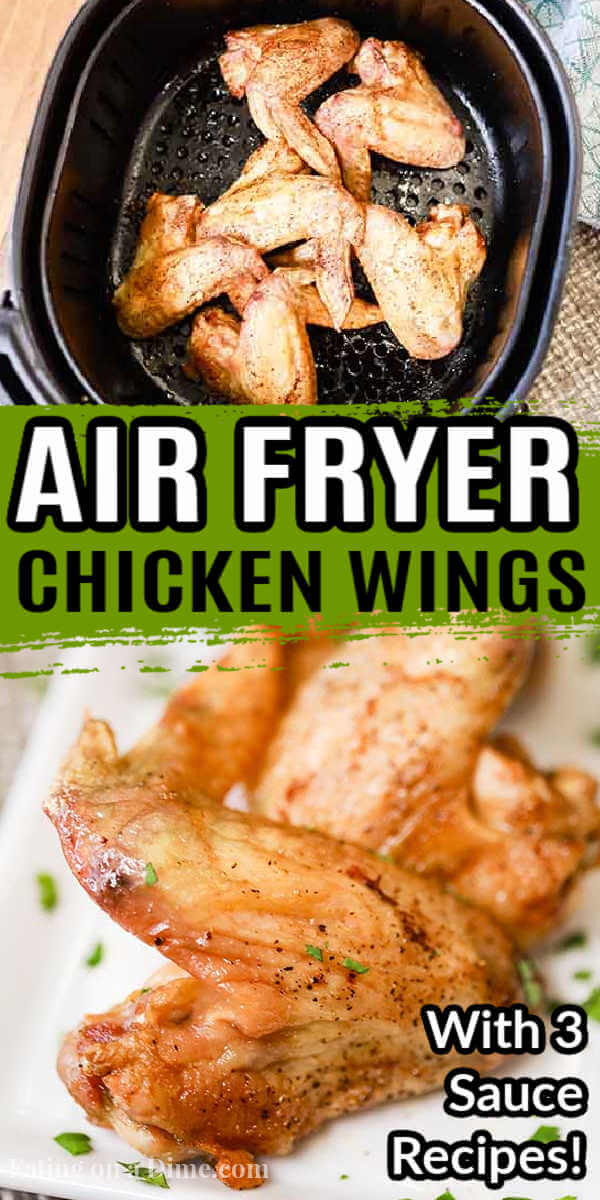 Air fryer recipes chicken wings are easy to make and turn out crispy and delicious.These air fryer chicken wings are healthy, extra crispy and are the best! Also, included are 3 sauce recipes including buffalo, BBQ and garlic parmesan. These are great on a Keto diet too! #eatingonadime #airfryerrecipes #chickenwingsrecipes