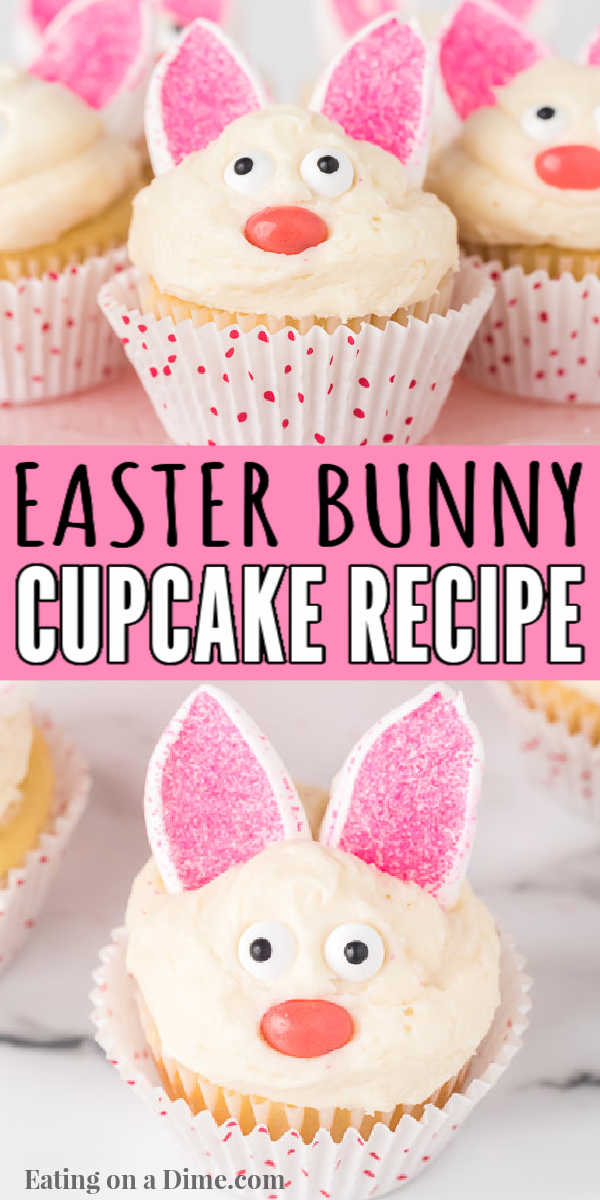Learn to how to make easter bunny cupcakes. These bunny cupcakes are simple to make with bunny ears and fun for Easter time. Kids love making these fun festive cupcakes. Make these fun bunny cupcakes today! #eatingonadime #cupcakerecipes #easterrecipes #bunnycupcakes