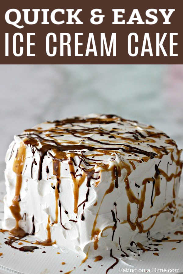 Easy Ice Cream Cake Recipe Ice Cream Sandwich Cake